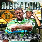 Decypha & DJ DCeezy Reality Check