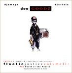 Dee Goodz Floetic Justice Volume 2: B.O.T.H.