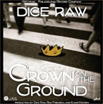 Dice Raw Crown On The Ground