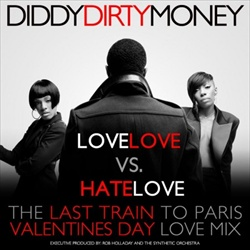 Diddy-Dirty Money LoveLOVE vs. HateLOVE Front Cover