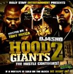 DJ4Sho Hood Giants 2