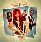 DJ Blaze & DJ A-Plus Rhythm & Beat 5