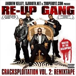 Re-Up Gang Cracksploitation Vol. 2 Thumbnail