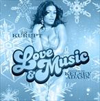 DJ Kurupt Love & Music