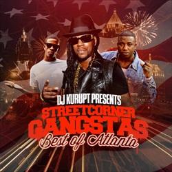 Streetcorner Gangstas (Best of Atlanta) Thumbnail