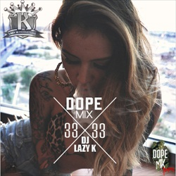 DJ Lazy K Dope Mix 33 Front Cover