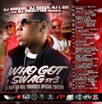 DJ Kokaine, DJ Rah2k, DJ L-Gee & DJ Swagstar Who Got Swag Pt. 3