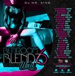 DJ Mr. King Bedroom Blendz 6