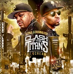 DJ Paul & Drumma Boy Clash of The Titans