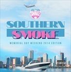 DJ Smallz Southern Smoke (Memorial Day Weekend 2014 Edition)
