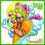 DJ Dmadness & Cee-Lo Green The Cee-Lo Green Mix