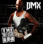 DMX The Weigh In EP