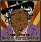 DJ Doc Rok The Biggie Hendrix Experience