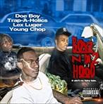 Doe Boy, Lex Luger & Young Chop Boyz N Da Hood 2