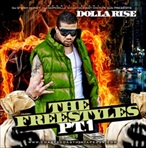 Dolla Rise The Freestyles Pt. 1