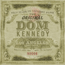 The Original Dom Kennedy Thumbnail