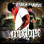 DJ Cannon & Mack Maine This Is Just A Mixtape