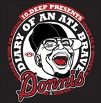 10.Deep & Donnis Diary Of An Atlanta Brave