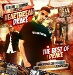 DJ Ill Will, DJ Rampage & DJ Rockstar Heartbreak Drake
