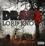 Drake Lord Knows