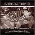 DJ Smallz & Drake Room For Improvement 'Southern Smoke Special Edition'