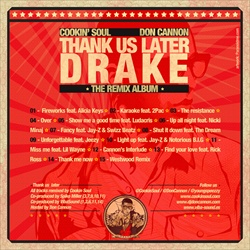 Drake, Cookin Soul & Don Cannon Thank Us Later Back Cover