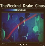 Drake & The Weeknd OVOXO Dear Valerie