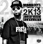 Drumma Boy 2K13 Labor Day Weekend Playlist