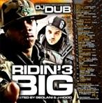 DJ Dub Ridin Big 3