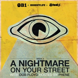 A Nightmare On Your Street With Dub Floyd Week 3 Thumbnail