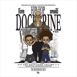 Dub Floyd & Wally Sparks Hip Hop Docktrine 2.5 (The Boondocks Best)