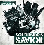Dub MD & Junclassic Presents Southside's Savior