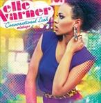 Elle Varner Conversational Lush