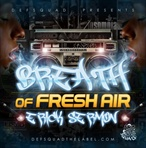 Erick Sermon Breath of Fresh Air