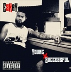 Eskay Young & Successful