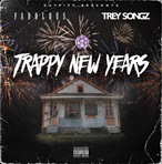Fabolous & Trey Songz Trappy New Years