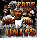 DJ Fade Move Units