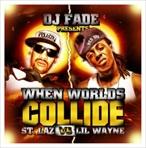 DJ Fade St. Laz Vs. Lil Wayne