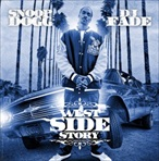 DJ Fade & Snoop Dogg West Side Story