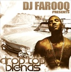 DJ Farooq Drop Top Blendz