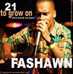 The Beehive Fashawn:21 to Grow On