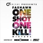 Fashawn One Shot One Kill