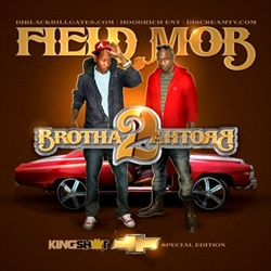 Field Mob Brotha 2 Brotha Front Cover