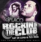 DJ Flaco Rockin In The Club