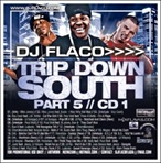 DJ Flaco Trip Down South Pt. 5 CD 1
