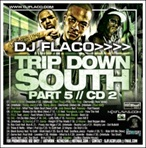 DJ Flaco Trip Down South Pt. 5 CD 2