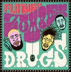 Flatbush Zombies D.R.U.G.S. (Mixtape)