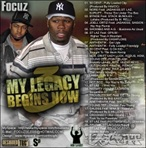 Focuz My Legacy Begins Now