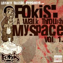 Fokis A Walk Through Myspace Vol. 1 Front Cover