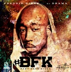 Freddie Gibbs & DJ Drama Baby Face Killa
